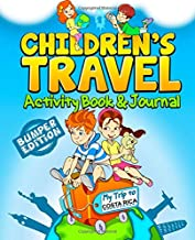 Children's Travel Activity Book & Journal: My Trip to Costa Rica