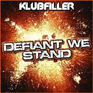 Defiant We Stand