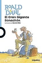El Gran Gigante Bonachón / The BFG (The Spanish Edition) (Serie Azul)