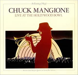 Chuck Mangione - An Evening Of Magic Live At the Hollywood Bowl (2 LPS) Personnel: Chris Vadala, Grant Geissman, Charles Meeks, James Bradley, Jr. Chuck Mangione & Others
