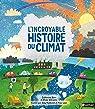L'incroyable histoire du climat par Barr