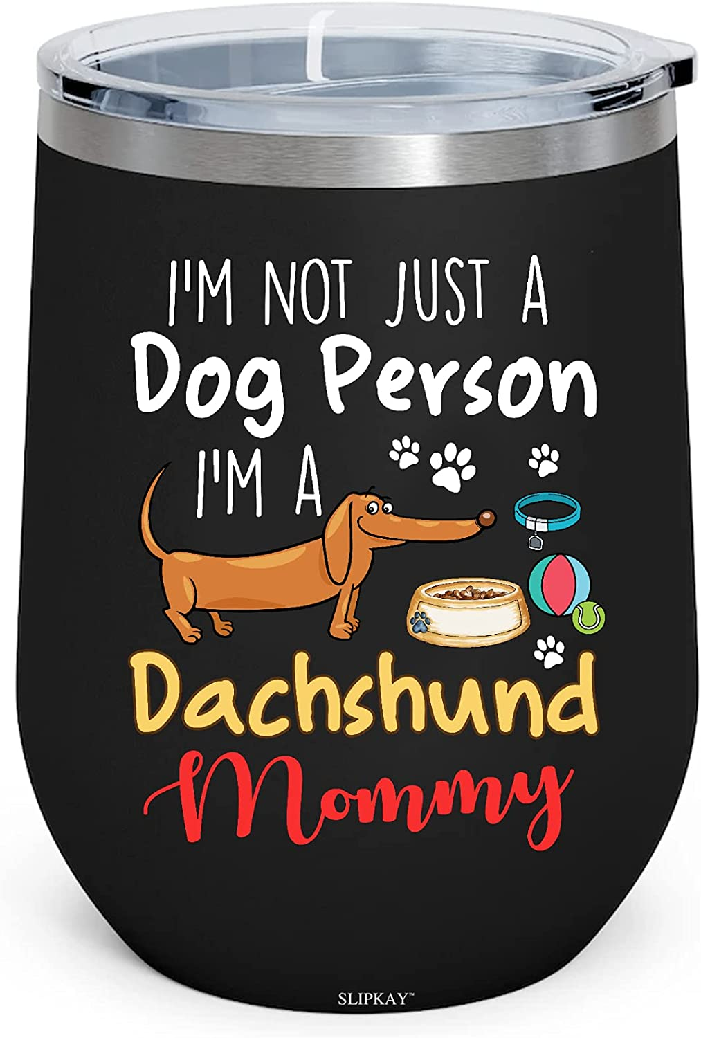 Im Not Just A Dog Person Dachshund Win 5 ☆ popular Insulated free Mommy 12oz