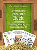A Therapeutic Treasure Deck of Grounding, Soothing, Coping and Regulating Cards (Therapeutic...