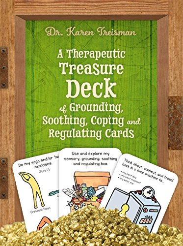 A Therapeutic Treasure Deck of Grounding, Soothing and Regulating Cards (Therapeutic Treasures Collection)