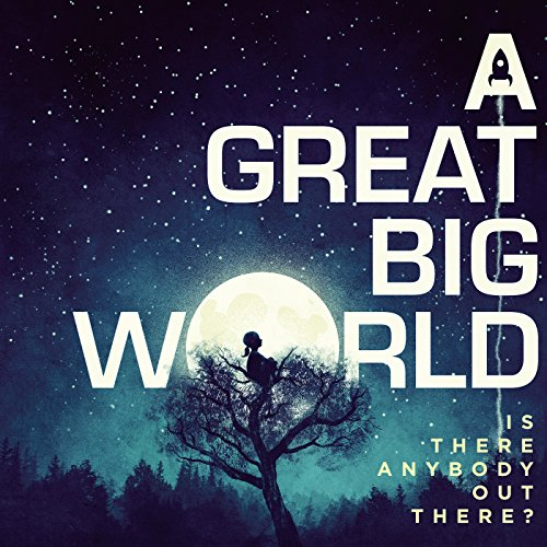 say something a great big world - 1