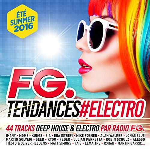 Fg Tendances #electro Summer 2016