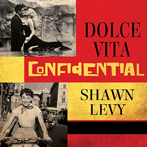 Dolce Vita Confidential audiobook cover art