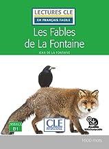 Les fables de La Fontaine - niveau 3/B1 : Audio inclus (Lectures clé en français facile)