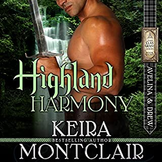 Highland Harmony: Avelina and Drew     Clan Grant Series Book 8              By:                                                                                                                                 Keira Montclair                               Narrated by:                                                                                                                                 Paul Woodson                      Length: 7 hrs and 11 mins     285 ratings     Overall 4.6