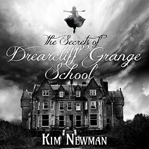 The Secrets of the Drearcliff Grange School audiobook cover art