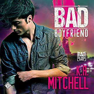 Bad Boyfriend     Bad in Baltimore Series, Book 2              By:                                                                                                                                 K.A. Mitchell                               Narrated by:                                                                                                                                 Chet Daniel                      Length: 6 hrs and 34 mins     10 ratings     Overall 3.8
