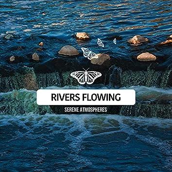 Rivers Flowing - Serene Atmospheres (River)