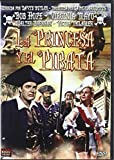 La Princesa y el Pirata (The Princess and the Pirate) [DVD]