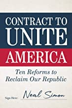 Contract to Unite America: Ten Reforms to Reclaim Our Republic