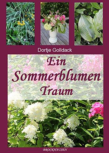 Ein Sommerblumentraum (Gartenträume 1) (German Edition)