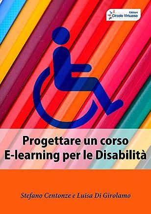 PROGETTARE UN CORSO E-LEARNING PER DISABILI
