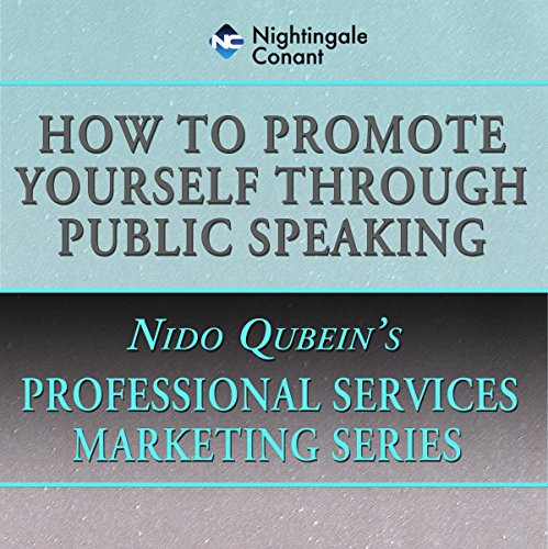 How to Promote Yourself Through Public Speaking audiobook cover art