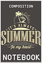 Notebook: It Is Always Summer in My Heart Light 100 page 6x9 inch