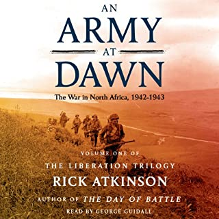 An Army at Dawn: The War in North Africa (1942-1943) audiobook cover art