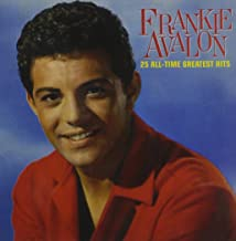 Best frankie avalon 25 all time greatest hits Reviews
