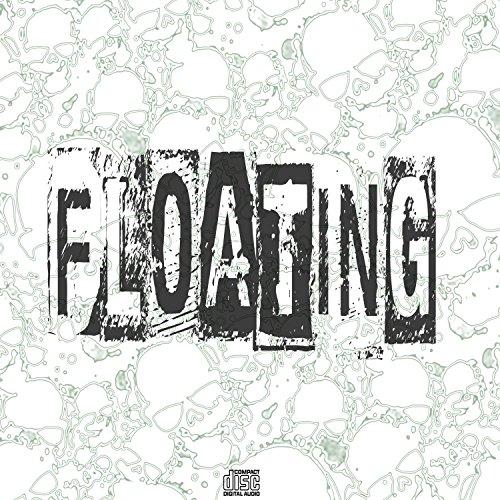 Floating [Explicit]