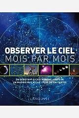 Observer le ciel mois par mois Paperback