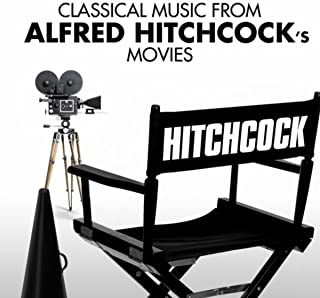 Classical Music from Alfred Hitchcock's Movies