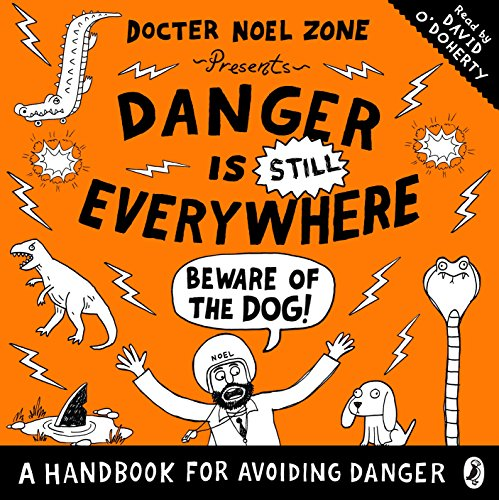 Danger Is STILL Everywhere: Beware of the Dog cover art