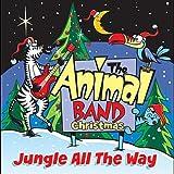 The Animal Band Christmas: Jungle All the Way