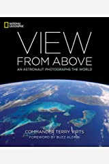 View from Above: An Astronaut Photographs the World Capa dura