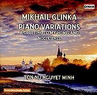 Mikhail Glinka: Piano Variations by Ton Nu Nguyet Minh
