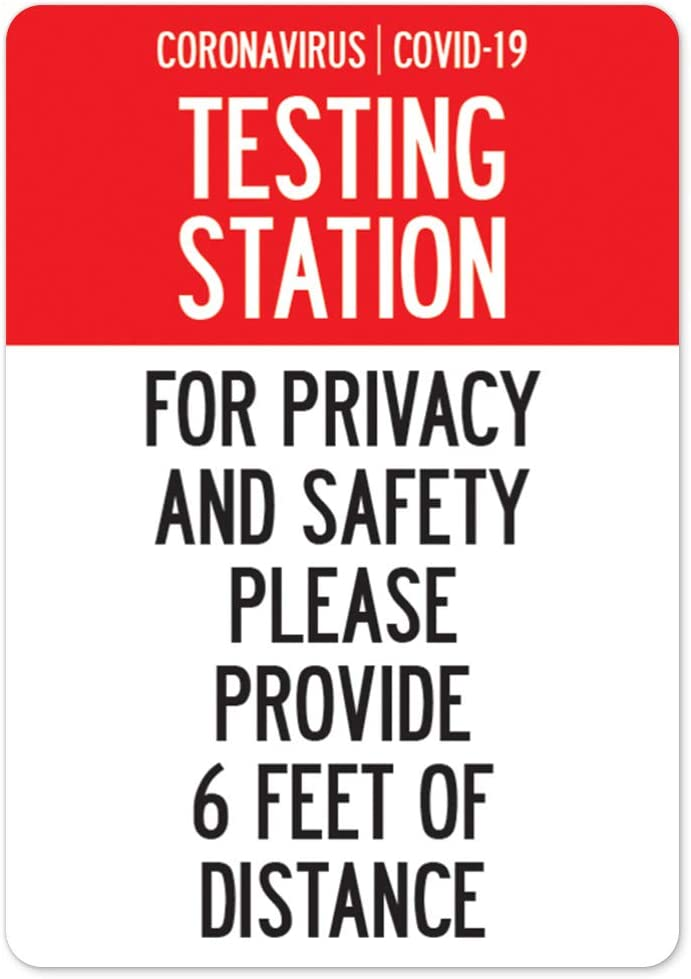COVID-19 Notice Sign Municipality Made in The USA Home /& Colleagues Aluminum Sign Testing Station Please Provide 6 Feet of Distance Protect Your Business