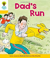 Oxford Reading Tree: Level 5: More Stories C: Dad's Run