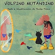 Volpino Mutandino (Italian Edition)