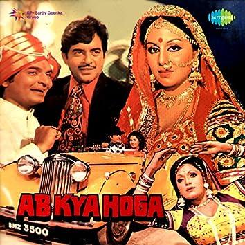 Ab Kya Hoga (Original Motion Picture Soundtrack)