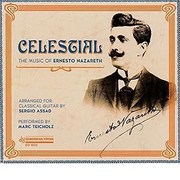 Celestial: The Music of Ernesto Nazareth