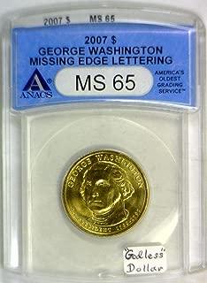 2007 P George Washington ANACS Certified; Missing Edge Lettering Mint Error