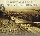 The Glory Years of the Pennsylvania Turnpike (Images of America)
