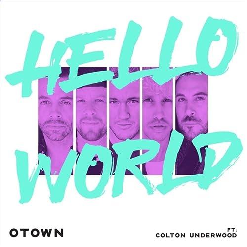 Hello World (feat. Colton Underwood)