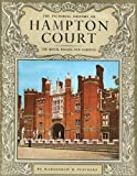 The pictorial history of Hampton Court: The royal palace and gardens (Pitkin pride of Britain books)