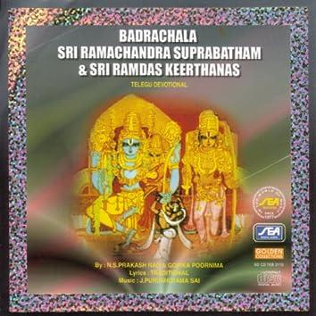 Badrachala Sri Ramachandra Suprabatham & Sri Ramdas Keerthanas