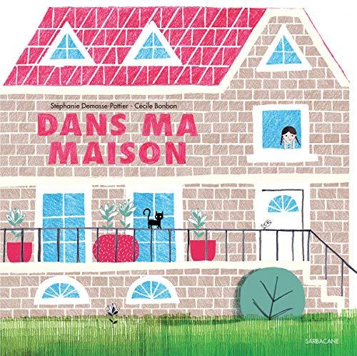 DANS MA MAISON