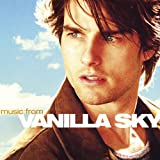 Vanilla Sky (Music from the Motion Picture) [Explicit]