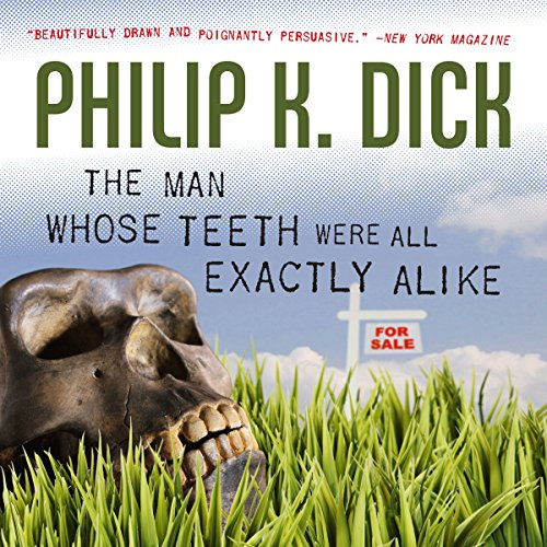 The Man Whose Teeth Were All Exactly Alike audiobook cover art