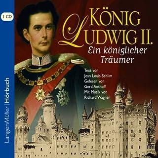 König Ludwig II      Ein königlicher Träumer              By:                                                                                                                                 Jean Louis Schlim                               Narrated by:                                                                                                                                 Gerd Anthoff                      Length: 1 hr and 19 mins     1 rating     Overall 4.0