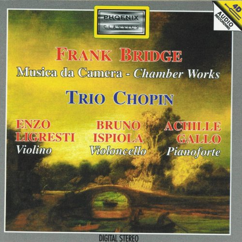 Frank Bridge : Musica de camera (Chamber Works)