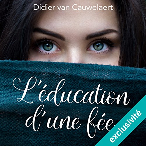 L'Éducation d'une fée audiobook cover art