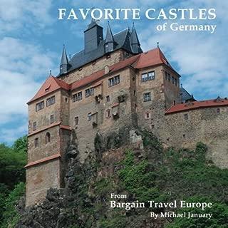 Favorite Castles of Germany (Volume 4)
