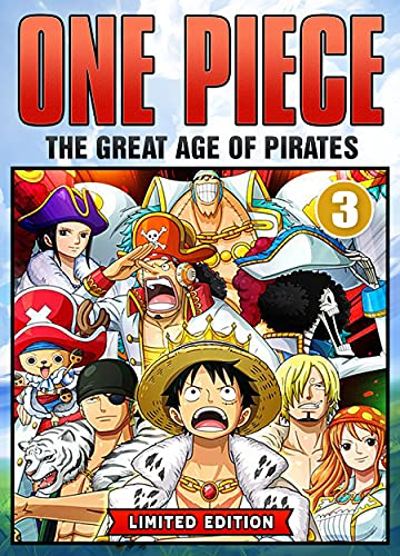 The Great Age Of Pirates: Book 3 New 2021 Adventure Action Shonen Manga Comic For Kids Great One Piece (English Edition)