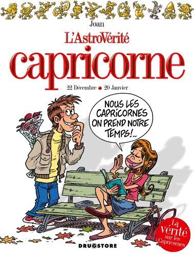 Capricorne (L'Astrovérité t. 3) (French Edition)